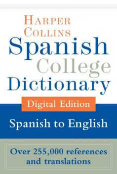 HarperCollins Spanish-English College Dictionary (Harper Collins College nº 2) (Spanish Edition), HarperCollins Publishers