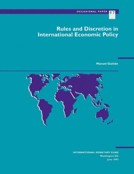 Rules and Discretion in International Economic Policy, Manuel Guitián