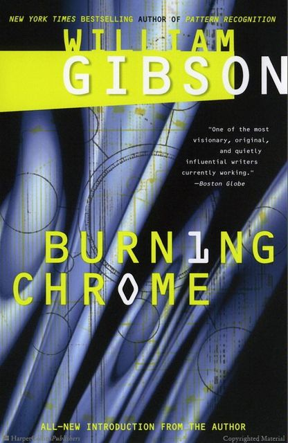 Burning Chrome, William Gibson