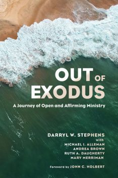 Out of Exodus, Darryl Stephens, Michael I. Alleman