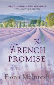 The French Promise, Fiona McIntosh