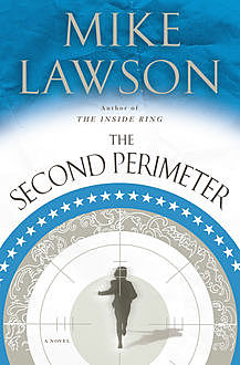 The Second Perimeter, Mike Lawson