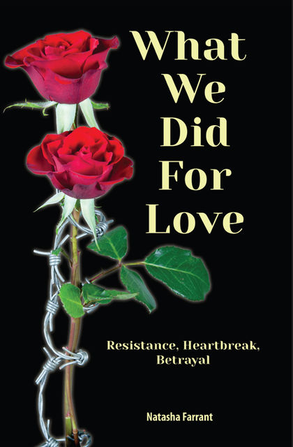 What We Did for Love, Natasha Farrant