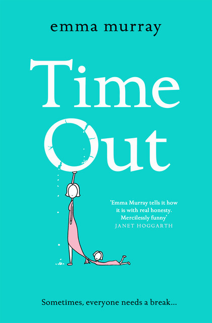 Time Out, Emma Murray