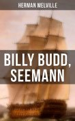Billy Budd, Seemann, Herman Melville