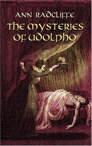 The Mysteries of Udolpho, Ann Radcliffe