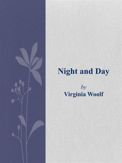 Night and Day, Virginia Woolf
