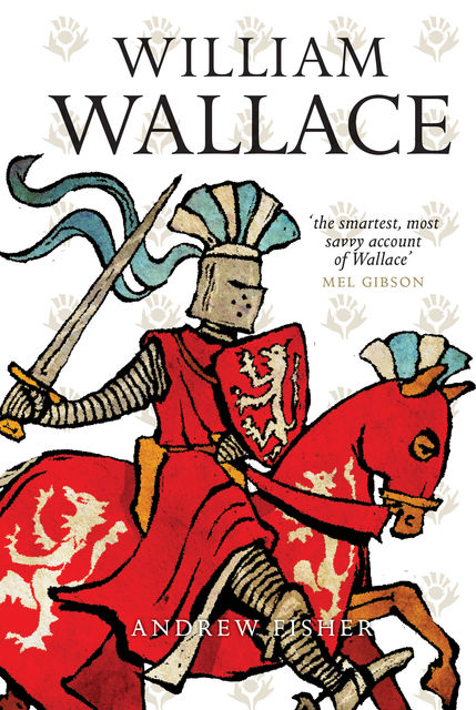 William Wallace, Andrew Fisher