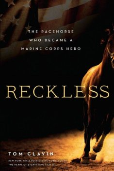 Reckless, Tom Clavin