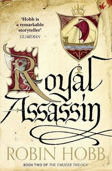 Royal Assassin, Robin Hobb