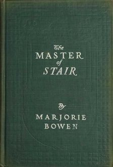 The Master of Stair, Marjorie Bowen