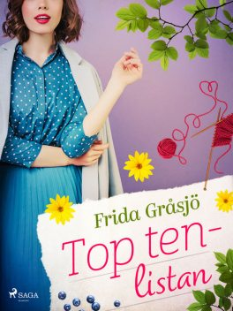 Top ten-listan, Frida Gråsjö