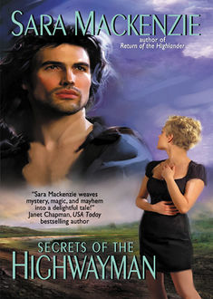 Secrets of the Highwayman, Sara Mackenzie