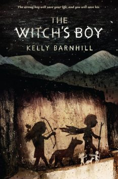 The Witch's Boy, Kelly Barnhill