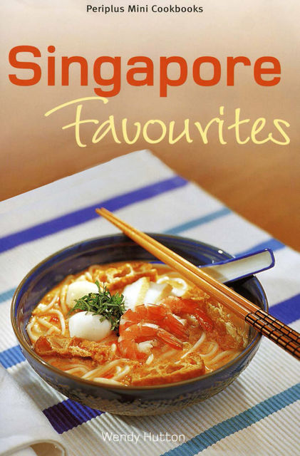 Singapore Favourites, Wendy Hutton