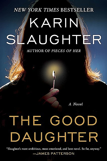 The Good Daughter, Karin Slaughter