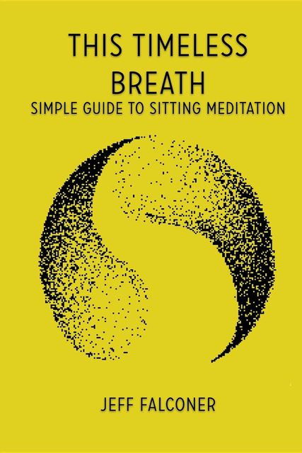 This Timeless Breath, Jeffrey Wells Falconer