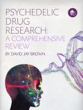 Psychedelic Drug Research, David Jay Brown