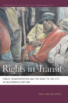 Rights in Transit, Kafui Ablode Attoh