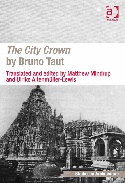 The City Crown by Bruno Taut, Matthew Mindrup