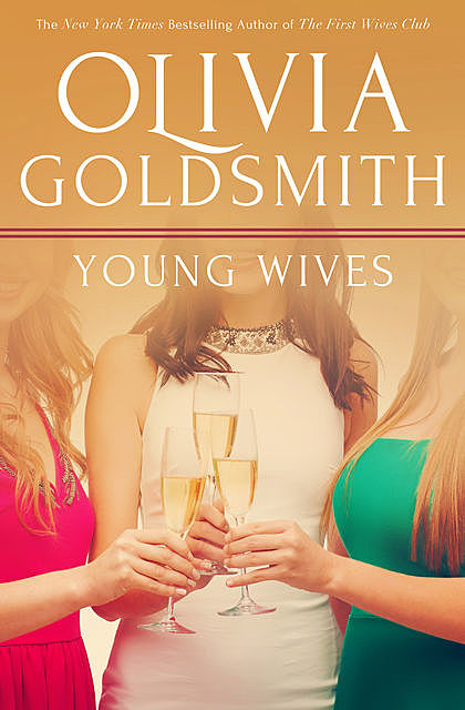 Young Wives, Olivia Goldsmith