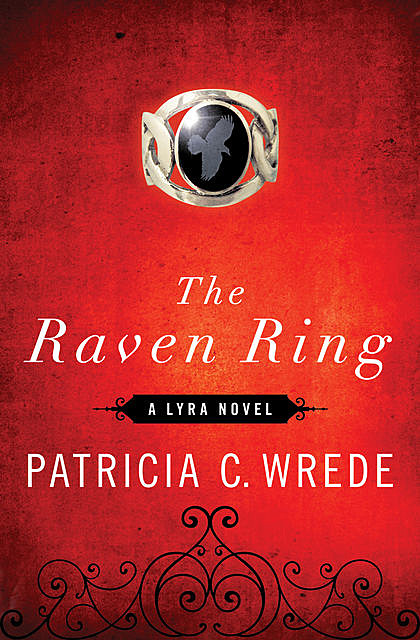 The Raven Ring, Patricia Wrede