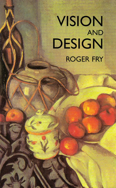 Vision and Design, Roger Fry