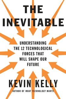 The Inevitable, Kevin Kelly