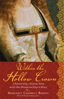 Within the Hollow Crown, Margaret Campbell Campbell Barnes