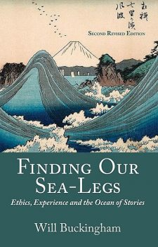 Finding Our Sea-Legs, Will Buckingham