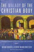 The Malady of the Christian Body, Brian Brock, Bernd Wannenwetsch