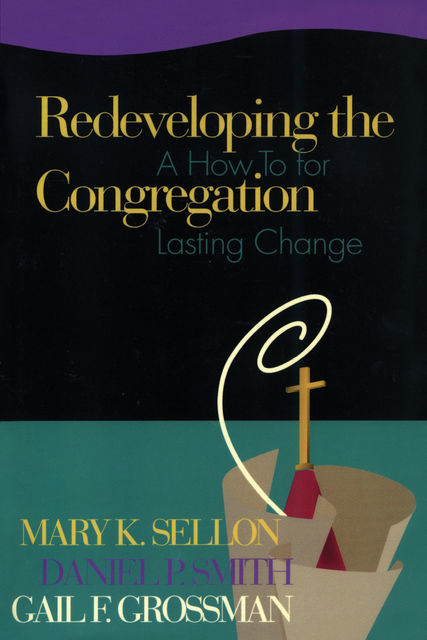 Redeveloping the Congregation, Dan Smith, Mary Sellon, Gail Grossman