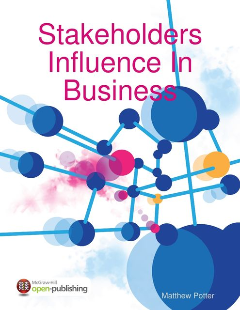 Stakeholders Influence In Business, Matthew Potter