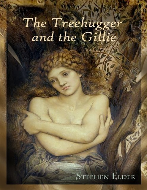 The Treehugger and the Gillie, Stephen Elder