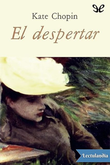 El despertar, Kate Chopin