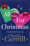 All I Want For Christmas, Claudia Carroll