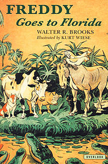 Freddy Goes to Florida, Walter R. Brooks