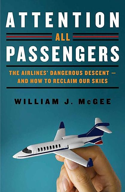 Attention All Passengers, William McGee
