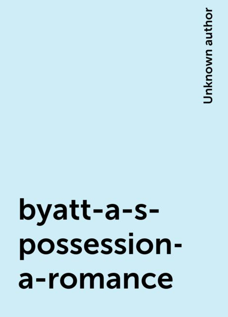byatt-a-s- possession-a-romance,