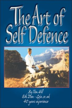 Art Of Self Defence, Tom Hill
