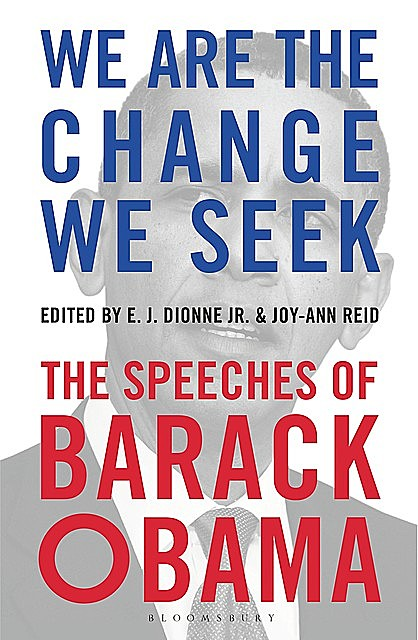 We Are the Change We Seek, Joy-Ann Reid, E.J. Dionne Jr.