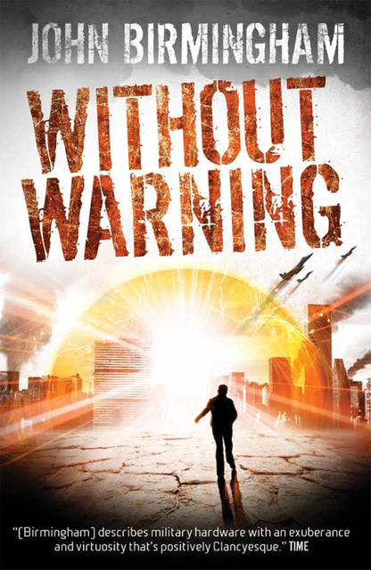 Without Warning, John Birmingham