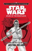 Journey to Star Wars: The Rise of Skywalker: Spark of the Resistance, Justina Ireland