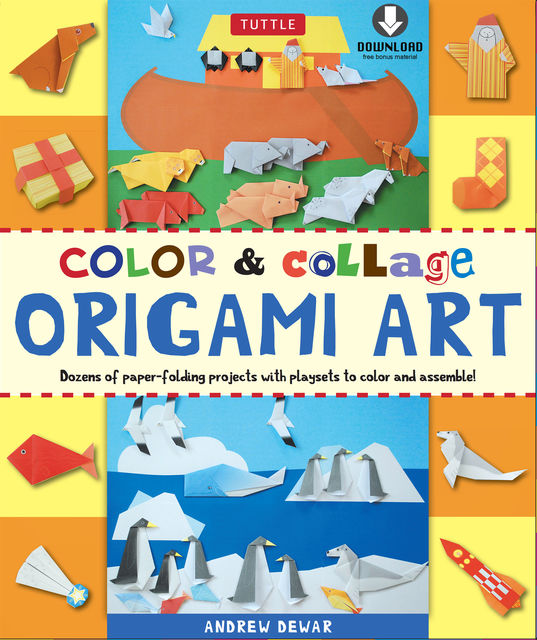Color & Collage Origami Art, Andrew Dewar