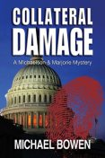 Collateral Damage, Michael Bowen