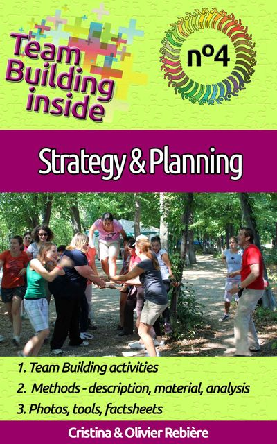 Team Building inside #4: strategy & planning, Cristina Rebiere, Olivier Rebiere