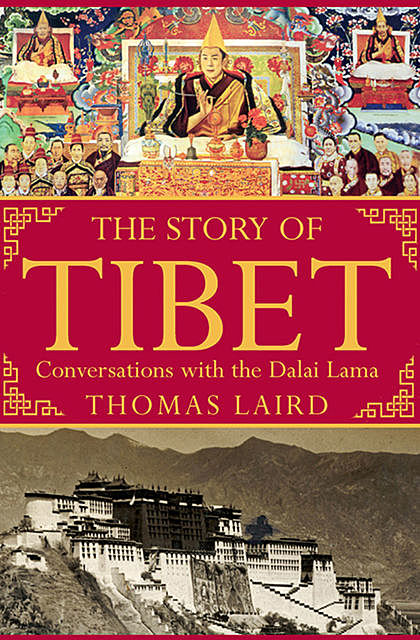 The Story of Tibet, Thomas Laird