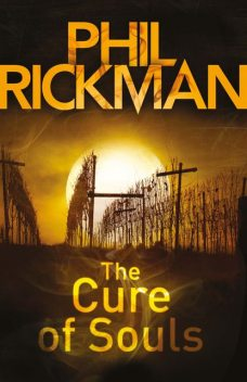 The Cure of Souls, Phil Rickman