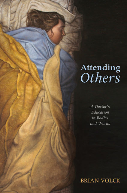 Attending Others, Brian Volck