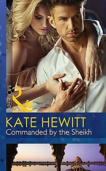 Commanded by the Sheikh, Kate Hewitt